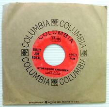 BILLY JOE ROYAL Storybook Children / Just Between Me & You 45 Rock N Roll  #519