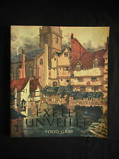 EXETER UNVEILED by TODD GRAY * THE MINT PRESS 2003