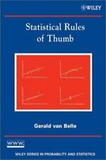 Statistical Rules of Thumb (Wiley Series in Probability and Statistics) by Gera