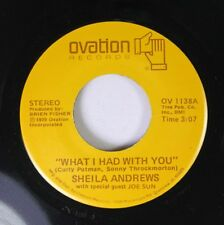 Country 45 Sheila Andrews - What I Had With You / I Gotta Get Back The Feeling O