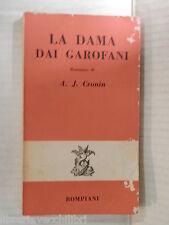 LA DAMA DAI GAROFANI A J Cronin Bompiani 1964 libro romanzo narrativa racconto