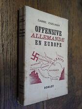 Offensive allemande en europe / Gabriel Louis-Jaray