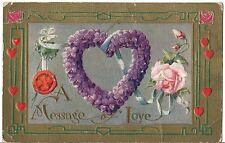 Original Vintage 1907-1915 Valentine's Day PC- Heart- A Message of Love- PM 1913