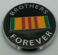 "Vietnam ""BROTHERS FOREVER"" 2"" chrome/enamel AUTO EMBLEM  *Cassie's Military Pins"