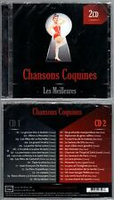 """CHANSONS COQUINES """"Les Meilleures"""" (2 CD)  NEUF"""