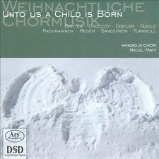 Unto Us a Child is Born: Weihnachtliche Chormusik Super Audio Hybrid CD (CD,...