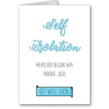 Unique Typographic Self Isolation Get Well Soon Bliss Card / Gift