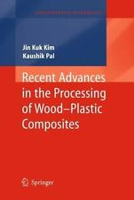 Engineering Materials Ser.: Recent Advances in the Processing of Wood-Plastic...