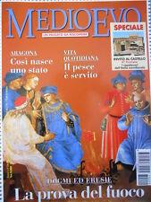 Medioevo n°9 1997 - Dogmi ed eresie LA PROVA DEL FUOCO   [C46A]