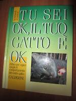M. SCHNECK, CARAVAN, Tu sei ok, il tuo gatto è ok, CALDERINI, 1994, A7