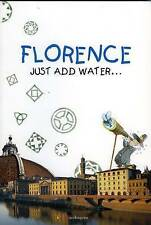 Florence - Just Add Water by Mandragora (Paperback, 1999)