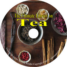 Tea, Ultimate Library on CD - 51 Books, Recipes Growing Plants Making at Home