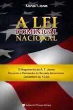 Lei Dominical Nacional: By Jones, Alonzo T.