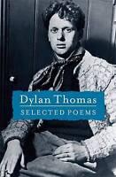 Selected Poems Dylan Thomas, Dylan Thomas, New