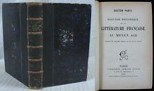 Esquisse Historique de la Littérature Française au M.-A./ Paris / 1907 / Ex-lib.