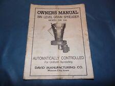 Bin-Level Grain Spreader Model DW 918 Owner's Manual & Parts List David MFG. Co
