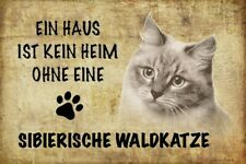 Home Without Sibierische Forest Cat Tin Sign Shield Metal 20 X 30 CM