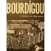 BOURDIGOU le massacre d'un village populaire 1979 CHIENDENT languedoc roussillon