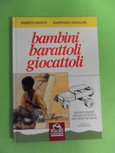 PAPETTI*BAMBINI BARATTOLI GIOCATTOLI - MACRO 1995