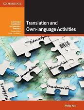 Cambridge Handbooks for Language Teachers Ser.: Translation and Own-Language...