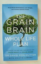 The Grain Brain Whole Life Plan by David Perlmutter Boost Brain Lose Weight New