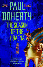 """VERY GOOD"" Doherty, Paul, The Season of the Hyaena (Ancient Egypt Trilogy 2), B"