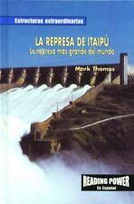 LA Represa De Itaipu/the Itaipu Dam: LA Represa Mas Grande Del Mundo (Estructura