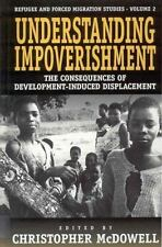 Understanding Impoverishment: The Consequences of Development-Induced Displaceme