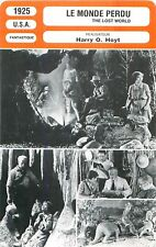 FICHE CINEMA FILM USA LE MONDE PERDU / THE LOST WORLD Réalisateur Harry O.Hoyt