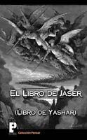 El libro de Jaser, Libro de Yashar, Paperback, Like New Used, Free shipping i...