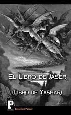 El Libro de Jaser (Libro de Yashar) by An�nimo (2011, Paperback)