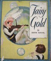 "Art Nouveau 1931 Children's Book ""Fairy Gold"" Drawings by Horace Knowles *"