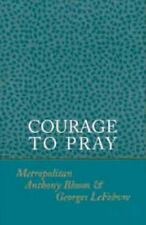 Courage to Pray orthodox christian