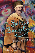 The Sultan of Zanzibar: The Bizarre World and Spectacular Hoaxes of-ExLibrary