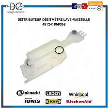 Distributeur débitmètre Lave-vaisselle Whirlpool Bauknecht IGNIS - 481241868368