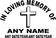 IN LOVING MEMORY...ANY NAME / DATE Vinyl Decal 150mm
