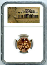 2009 US MINT CENT FORMATIVE YEARS PENNY NGC MS65 RD LINCOLN FIRST DAY OF ISSUE