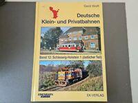 Deutsche Klein- und Privatbahnen: Schleswig-Holstein 1 (östlicher Teil) von Wolf