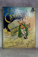 MONTORGUEIL. JOB. LA CANTINIÈRE. FRANCE, SON HISTOIRE. VERS 1898.