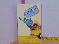 Shopaholic Takes Manhattan by Sophie Kinsella (2002, Trade Paperback)