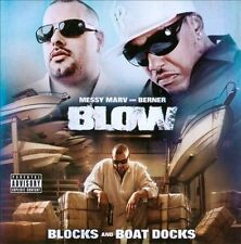 Blow (Blocks And Boat Docks) Messy Marv And Berner MUSIC CD