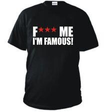 T-SHIRT FUCK ME I'M FAMOUS DAVID GUETTA maglietta