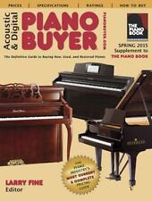 Acoustic & Digital Piano Buyer: Supplement to The Piano Book-ExLibrary
