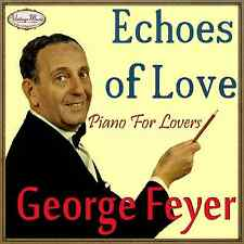 GEORGE FEYER CD Vintage Dance Orchestra / Piano Lounge Old Songs , Ambient