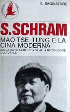 STUART SCHRAM MAO TSE-TUNG E LA CINA MODERNA DALLA RIVOLTA BOXER SAGGIATORE 1968