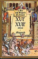 XVIe-XVIIe siècles Collection textes et Contextes MAGNARD (Biet, Brighelli; etc