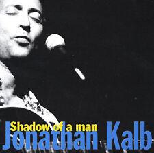 Shadow of a Man by Jonathan Kalb (CD, Oct-1999, Saloon) GREAT blues CD
