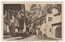 West Wing Biltmore Hotel Santa Barbara California postcard