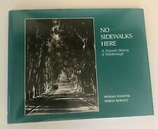 No Sidewalks Here Pictorial History Of Hillsborough 1st Edition Book