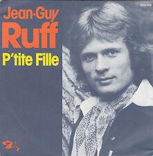 JEAN-GUY RUFF P'TITE FILLE / LE LOUP GAROCK FRENCH 45 SINGLE